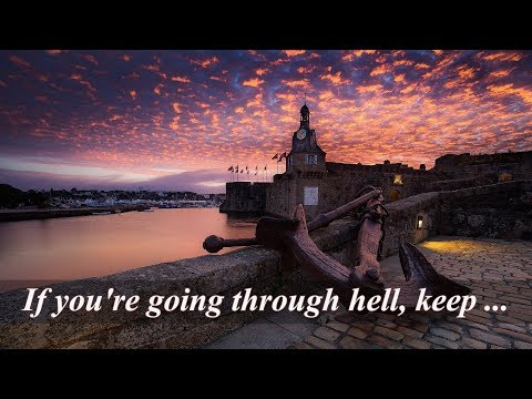 Positive quotes - Motivational Quotes. If you're going through hell, keep going.