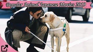 Nonton Top 20 Popular Animal Japanese Movies 2019 Film Subtitle Indonesia Streaming Movie Download