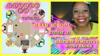 Halfway Semester 1 Study Hacks - Follow Me Through Grad School Episode 107