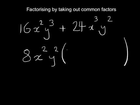 Factorising by taking out common factors