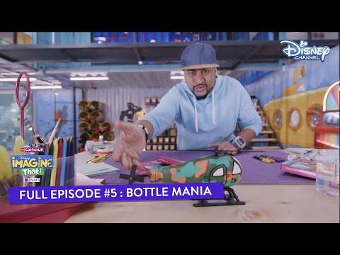 Disney Imagine That | Episode 5 | Bottle Mania | Hindi | Disney Channel
