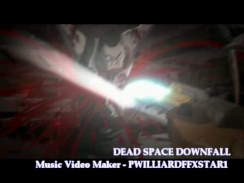 Dead Space Downfall - Headstrong