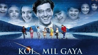 Video Koi Mil Gaya l Hrithik Roshan, Preity Zinta, Prem Chopra, Rekha l 2003 MP3, 3GP, MP4, WEBM, AVI, FLV Januari 2019