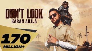 Video Don't Look (4K Video) Karan Aujla | Rupan Bal | Jay Trak | Latest Punjabi Songs 2019 MP3, 3GP, MP4, WEBM, AVI, FLV Maret 2019