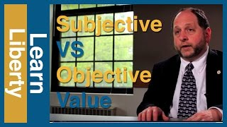 Subjective vs. Objective Value: The Economist and the Philosopher Video Thumbnail