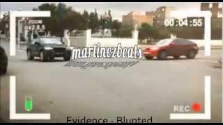 Evidence - Blunted (Instrumental)