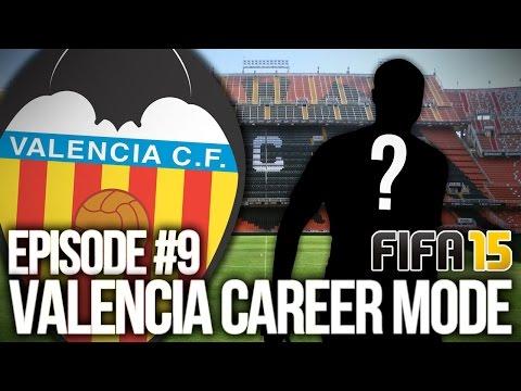 FIFA 15: VALENCIA CAREER MODE #9 - NEW SIGNING!