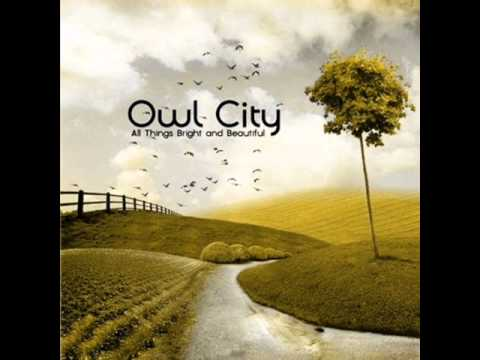 Owl City - Honey and the Bee