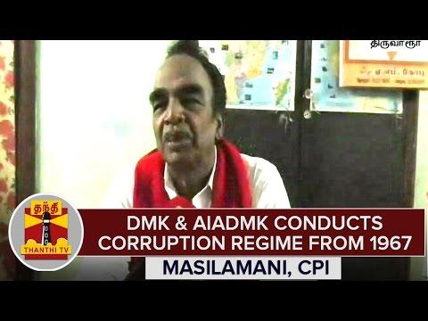 TN-Elections-2016--DMK-AIADMK-Conducts-Corruption-Regime-From-1967--Masilamani-CPI