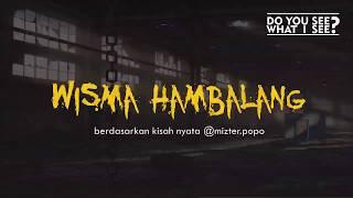 Video #DYSWIS EPISODE 1  -   WISMA HAMBALANG MP3, 3GP, MP4, WEBM, AVI, FLV April 2019