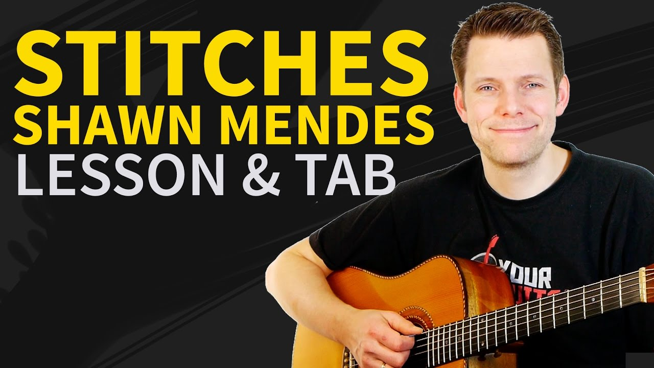How To Play Stitches by Shawn Mendes On Guitar – Acoustic Guitar Lesson