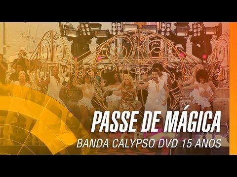 Banda Calypso - Passe de Mágica