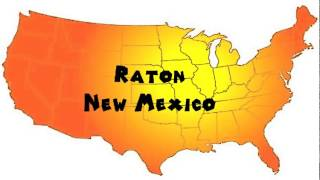 Raton (NM) United States  city pictures gallery : How to Say or Pronounce USA Cities — Raton, New Mexico