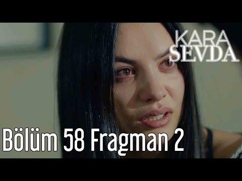 Kara Sevda 58. Bölüm 2. Fragmanı
