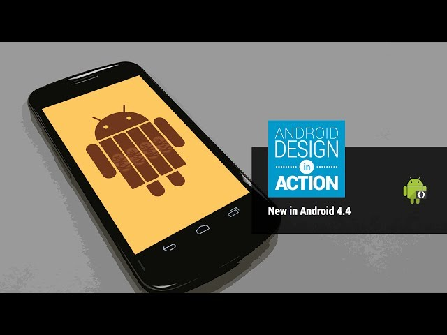 Android Design in Action: New in Android 4.4