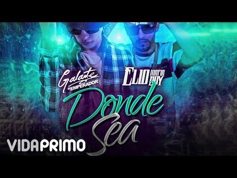 Letra Donde sea (Remix) Galante El Emperador Ft Elio MafiaBoy