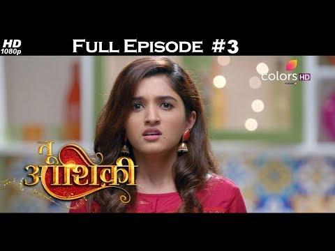 Tu Aashiqui - Full Episode 3 - With English Subtitles