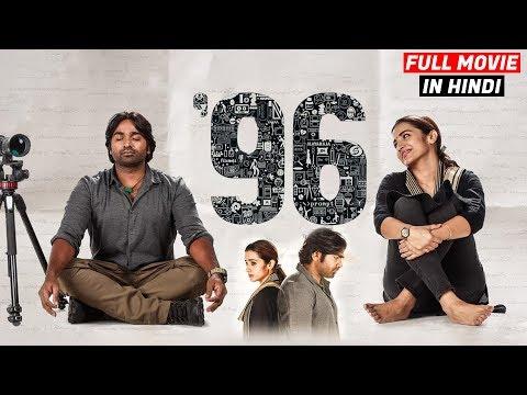 96 (2019) New Released Full Hindi Dubbed Movie | Vijay Sethupathi, Trisha Krishnan | Now Available