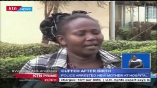 Woman Cuffed After Giving Birth In Nyeri
