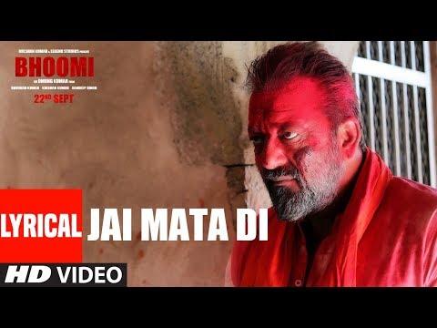 Jai Mata Di Lyric Video [OST by Sanjay Dutt & Ajay Gogavle]