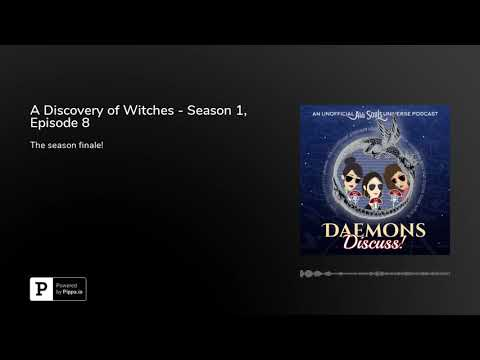 A Discovery of Witches - Season 1, Episode 8