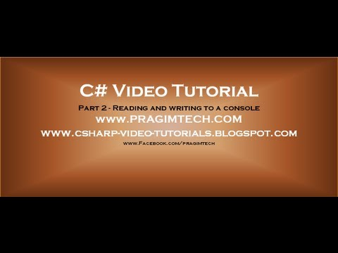 Part 2 - C# Tutorial - Reading And Writing To A Console.avi