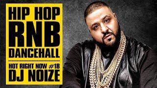 🔥 Hot Right Now #18  Urban Club Mix March 2018   New Hip Hop R&B Rap Dancehall Songs  DJ Noize