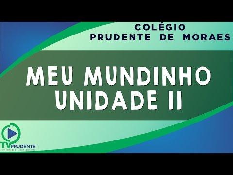Colégio Prudente de Moraes: Meu Mundinho - Unidade II