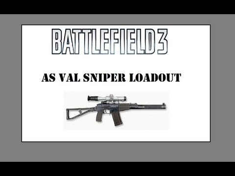 Val - This varient of the AS VAL is an effective sniper class. Technically a PDW this loadout is capable of extreme long range kills as well as close quarters combat.