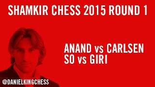 Shamkir Chess 2015 Round 1 Highlights