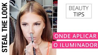 Onde aplicar o Iluminador | Steal The Look Beauty Tips