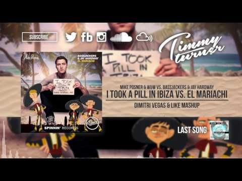 Mike Posner Vs. Bassjackers & Jay Hardway - I Took A Pill In Ibiza Vs. El Mariachi (DV&LM Mashup)