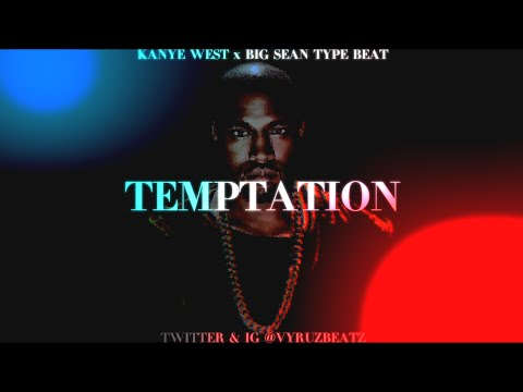 Kanye West x Big Sean Type Beat 2015 \