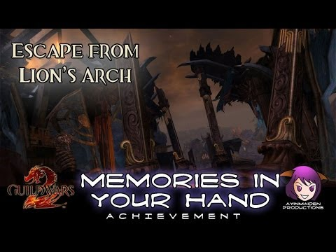★ Guild Wars 2 ★ – Escape from Lion's Arch – Memories in Your Hand