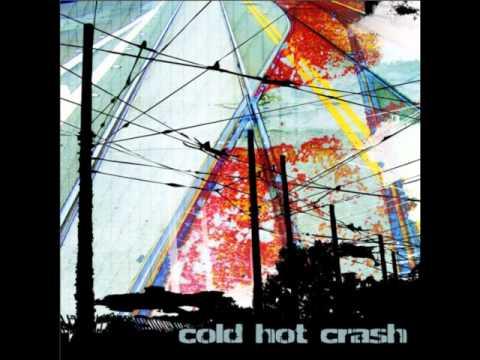 Cold Hot Crash - I'm Just Waking Up