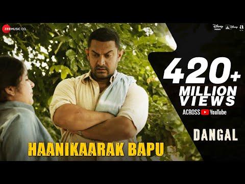 Haanikaarak Bapu – Dangal | Aamir Khan | Pritam |Amitabh Bhattacharya| Sarwar Khan|Sartaz Khan Barna