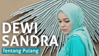 """Download Video Dewi Sandra - #ceritadari1ayat """"Tentang Pulang"""" MP3 3GP MP4"""