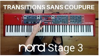 Nord Stage 3 : la transition sans coupure