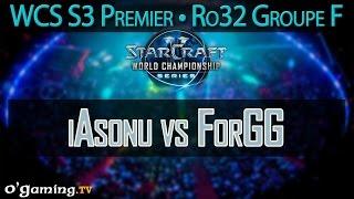 iAsonu vs ForGG - WCS S3 Premier League - Ro32 - Groupe F