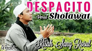 Video Despacito Versi Sholawat -  Luis Fonsi ft.Daddy Yankee Justin Bieber MP3, 3GP, MP4, WEBM, AVI, FLV Oktober 2018