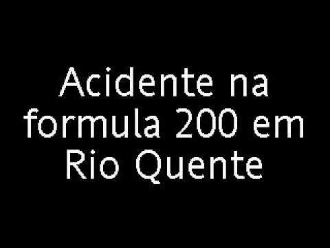 Acidente na formula 200 em Rio Quente