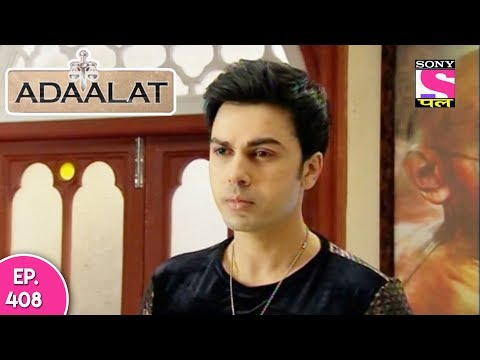 Adaalat - अदालत - Episode 408 - 5th November, 2017