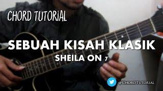 Sebuah Kisah Klasik - Sheila on 7 (CHORD)