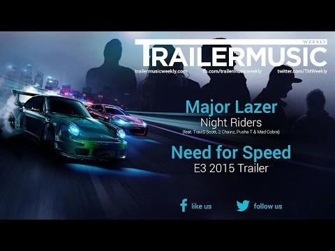 Major Lazer Night Riders ( NFS 2015 Music Video Trailers Mix )