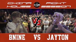 CNFH | Bnine vs Jayton | China Fight House Session | 20 to smoke