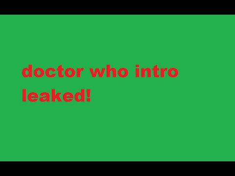 doctor who siries 10 intro leaked!