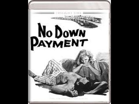 No Down Payment: Movie Review (Twilight Time)