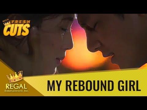 Regal Fresh Cuts: My Rebound Girl - 'Sinubukan kong pigilan, pero hindi ko talaga kaya'