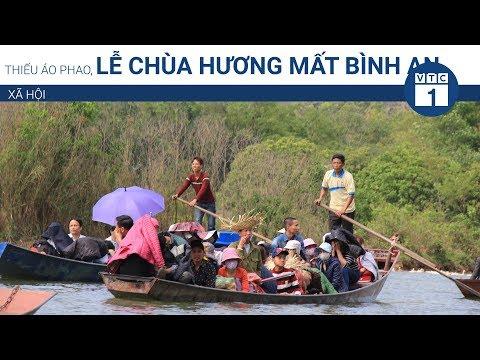 Thiếu áo phao, lễ chùa Hương mất bình an | VTC1 - Thời lượng: 88 giây.