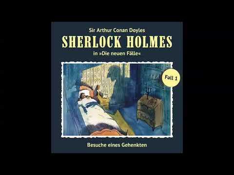 Sherlock Holmes - Die neuen Fälle, Fall 01: Besuche eines Gehenkten (Komplettes Hörspiel)